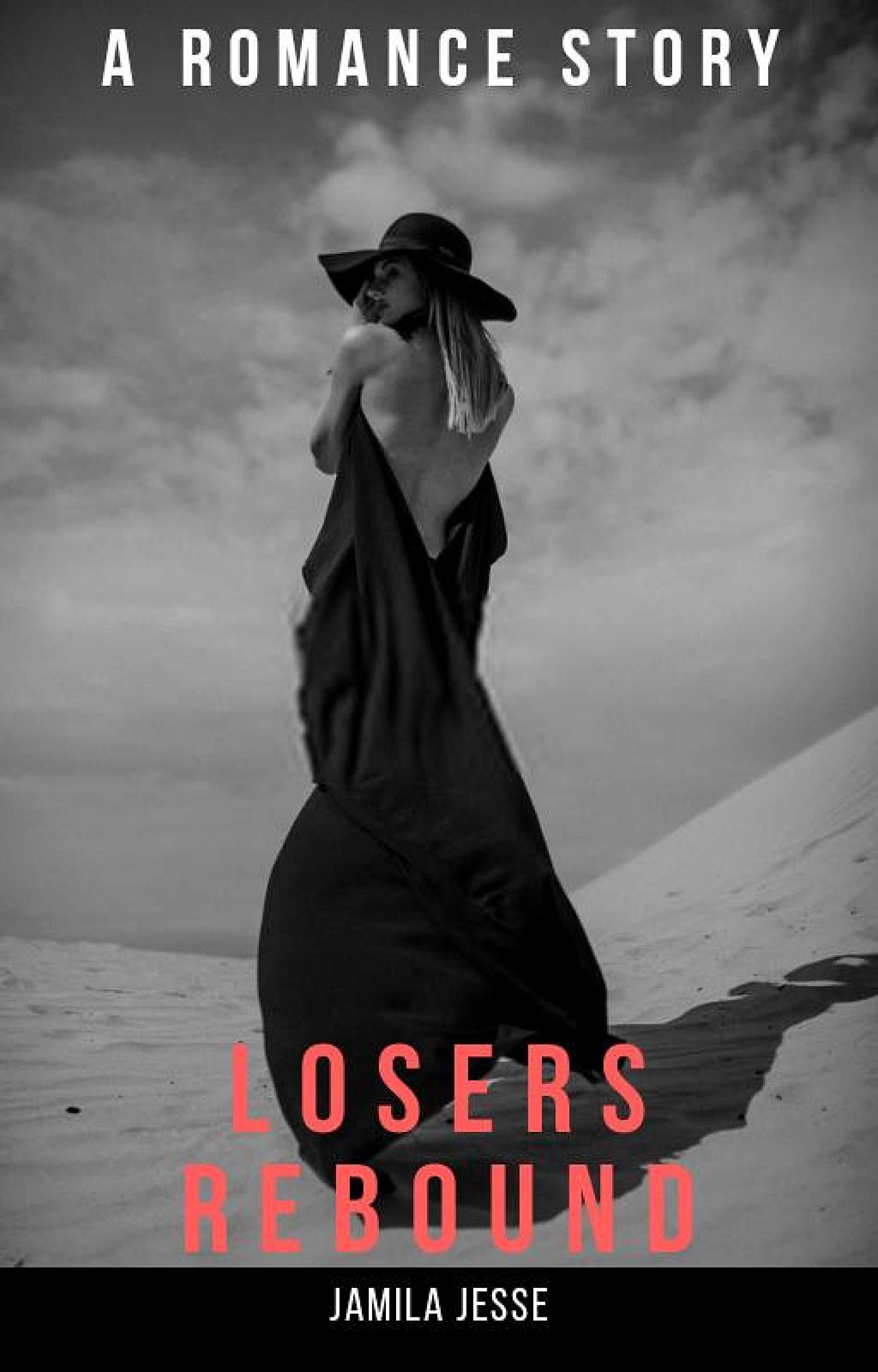 A LOSERS REBOUND: A Romance Tale PART II