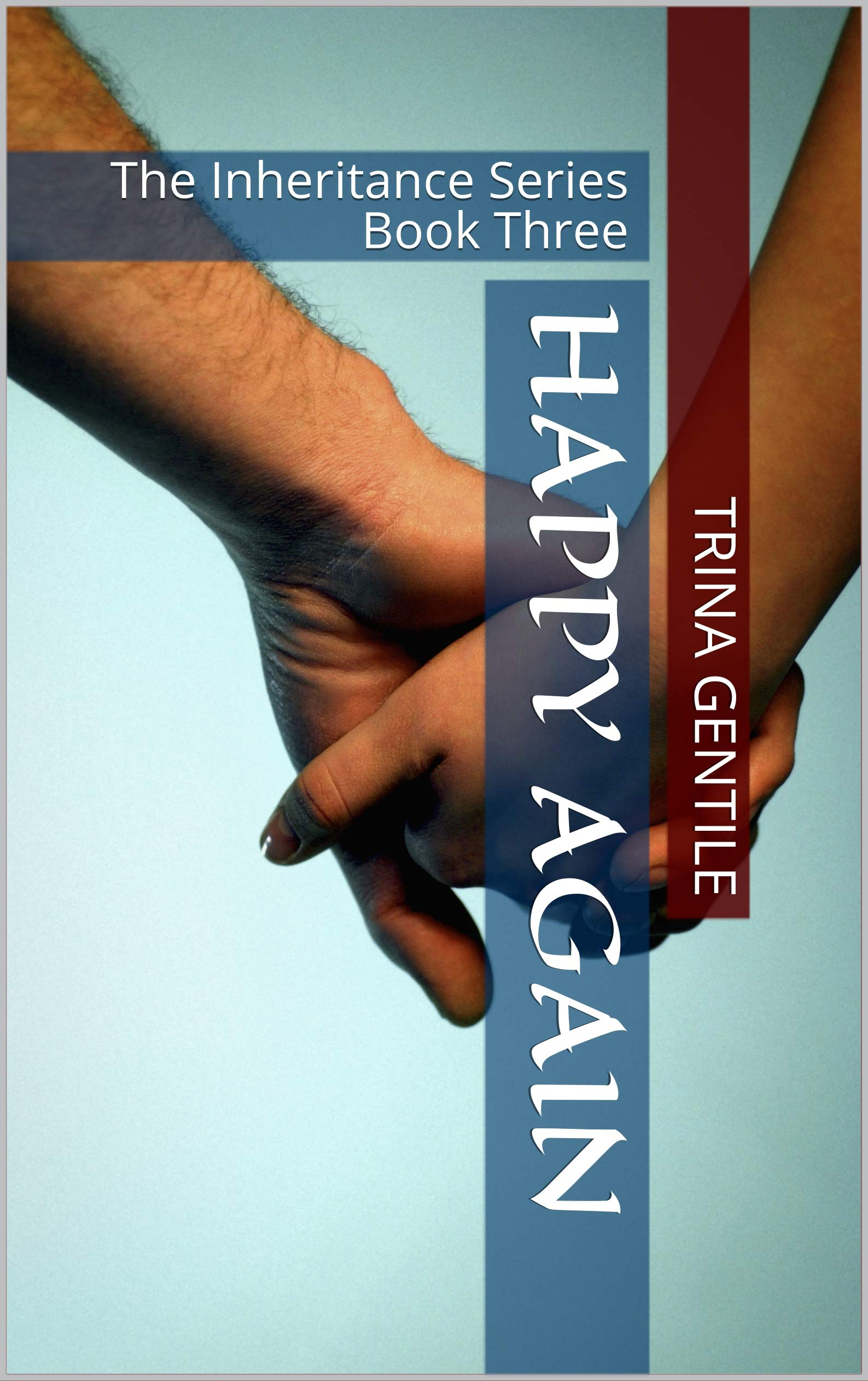 Happy Again: The Inheritance Series Book Three