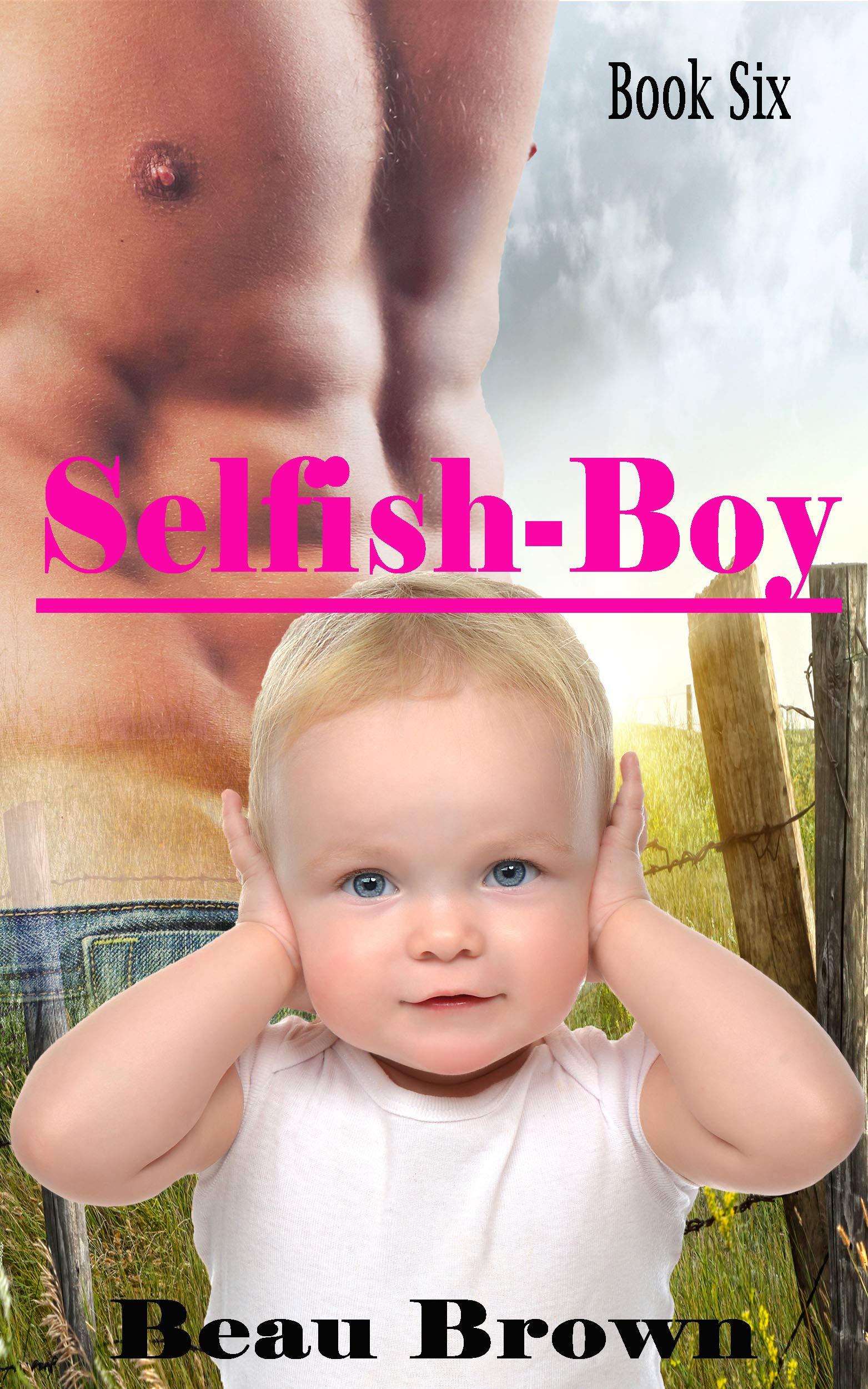 Selfish-Boy (Red Sky, Texas #6)