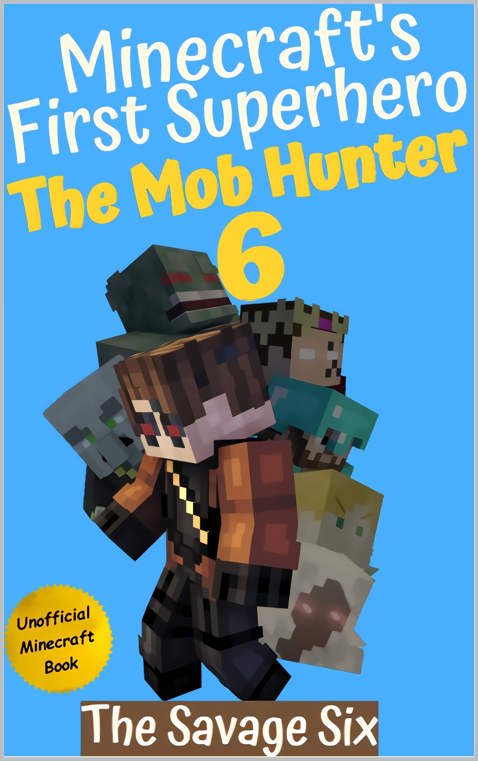 The Savage Six (The Mob Hunter #6)