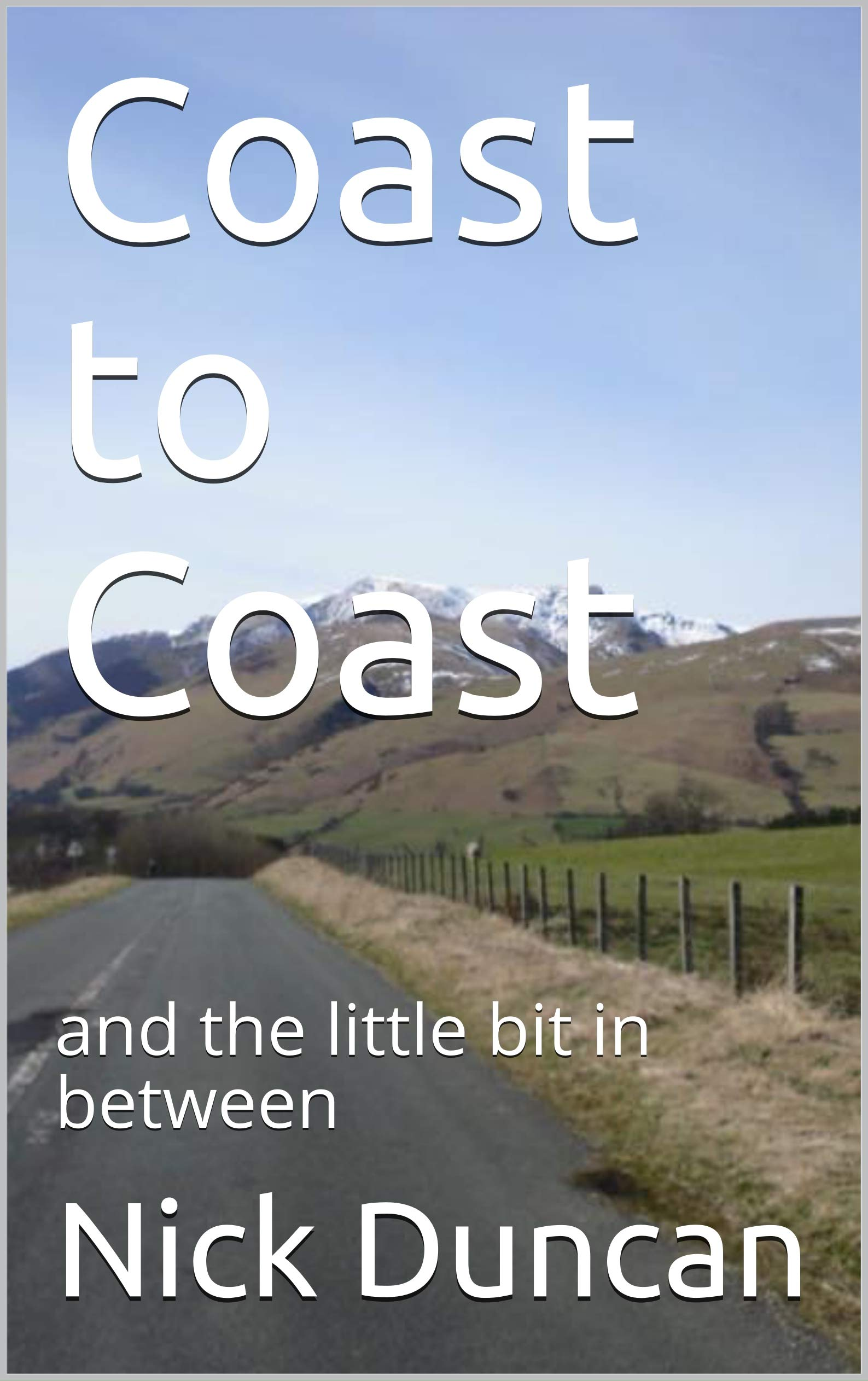 Coast to Coast: and the little bit in between