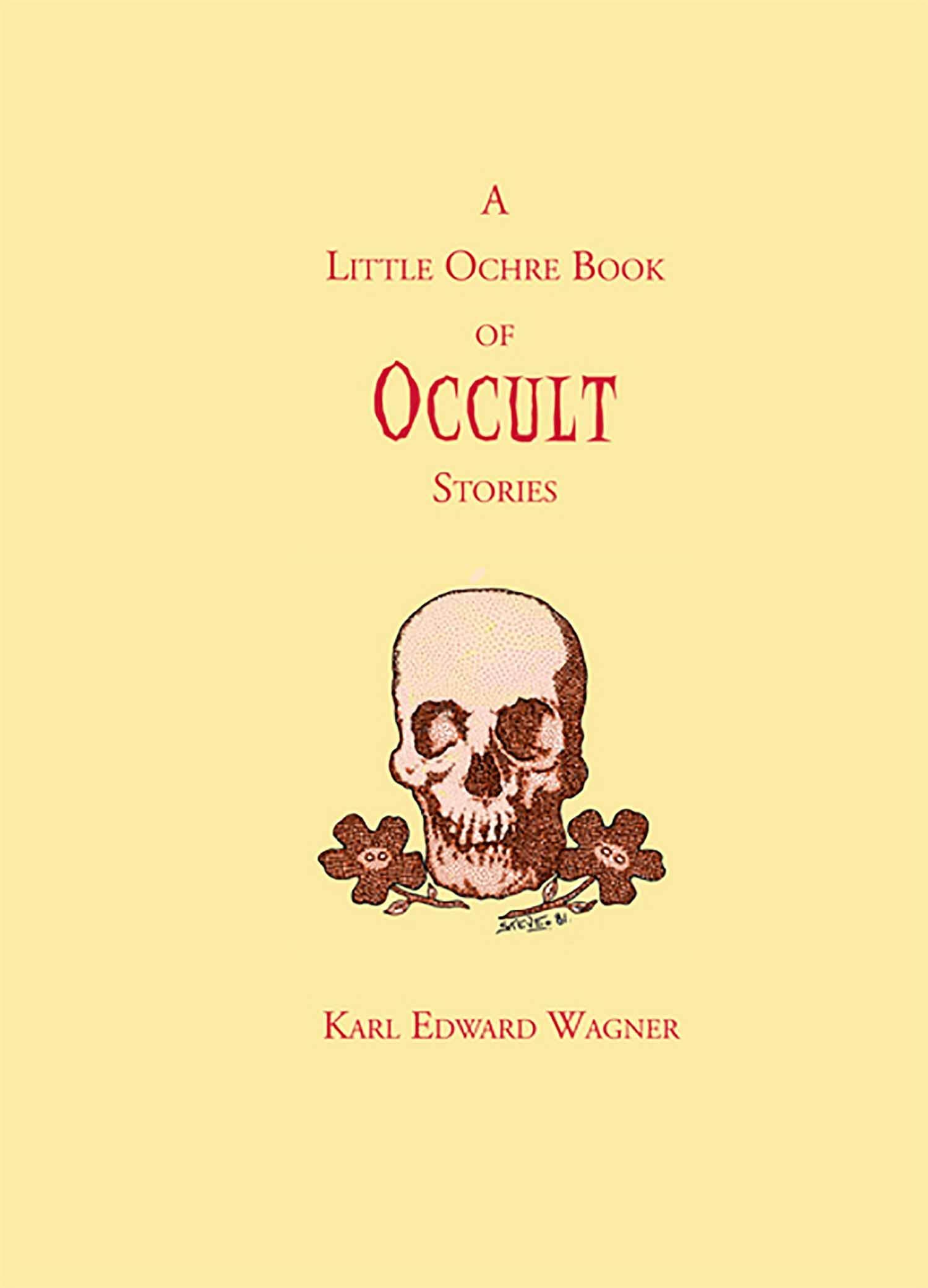 A Little Ochre Book of Occult Stories