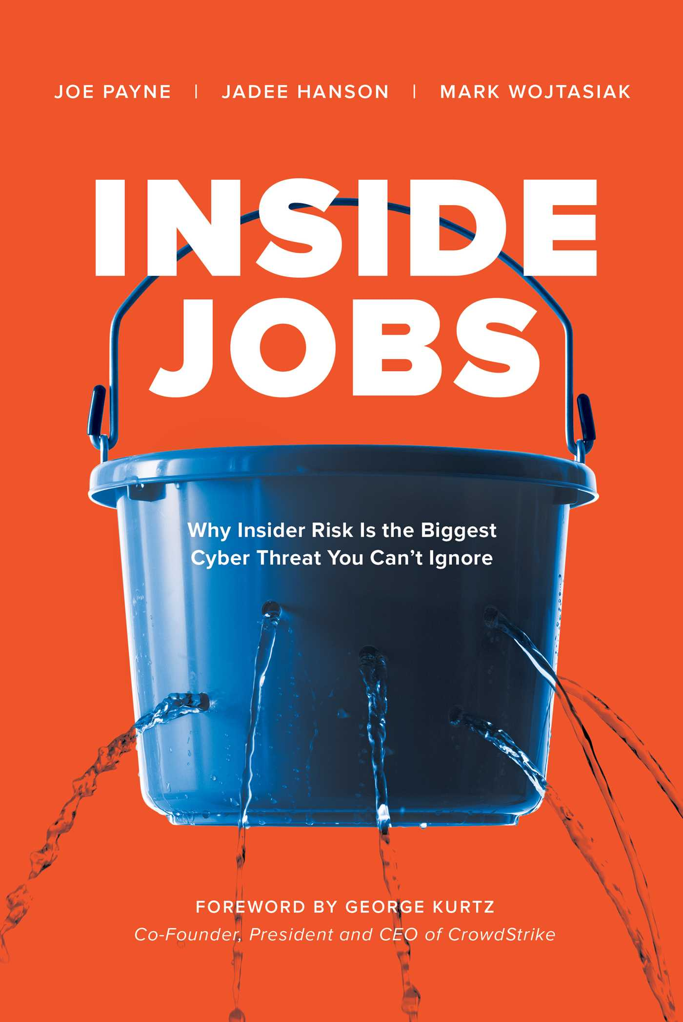 Inside Jobs: Why Insider Risk Is the Biggest Cyber Threat You Can't Ignore