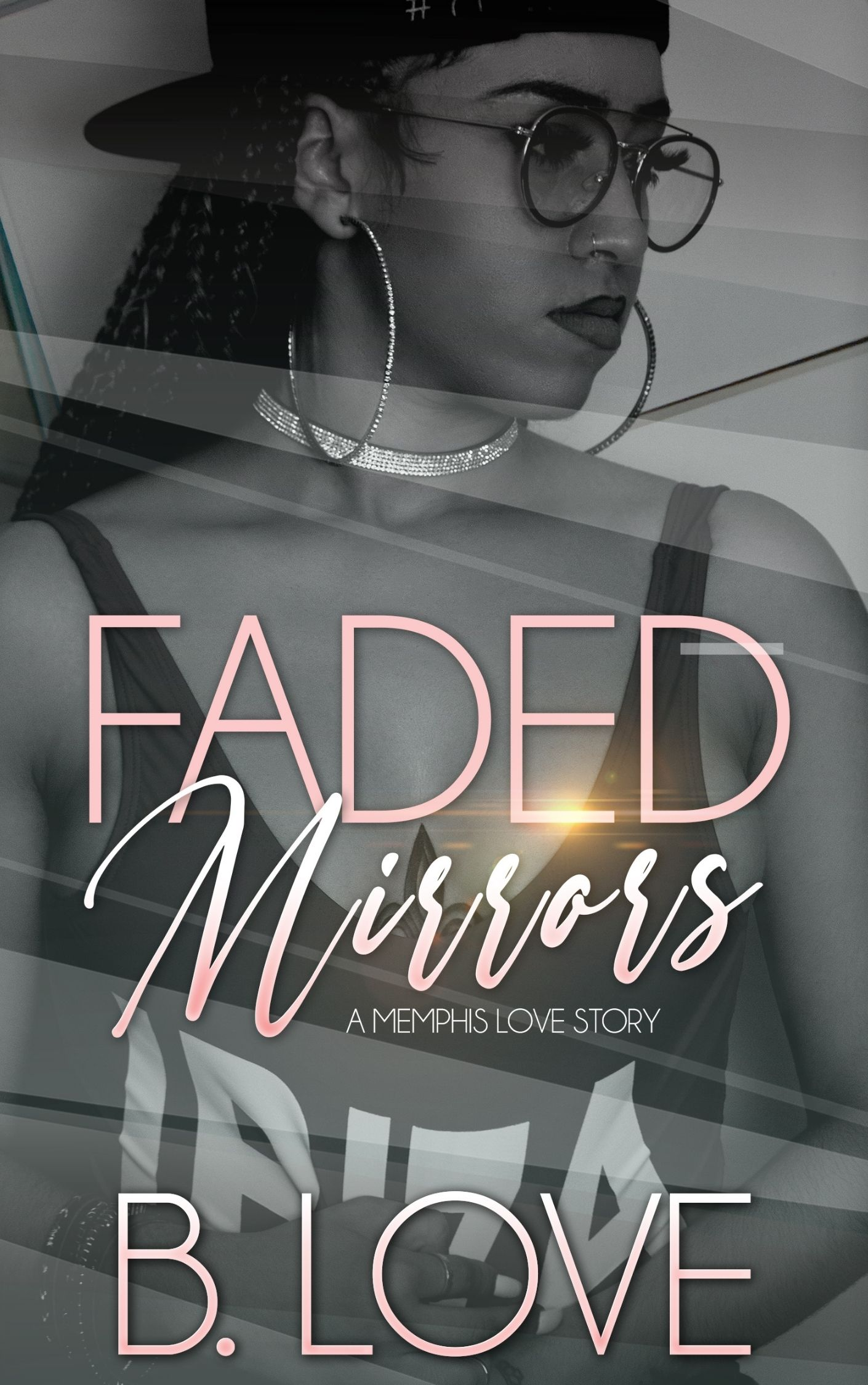 Faded Mirrors: A Memphis Love Story
