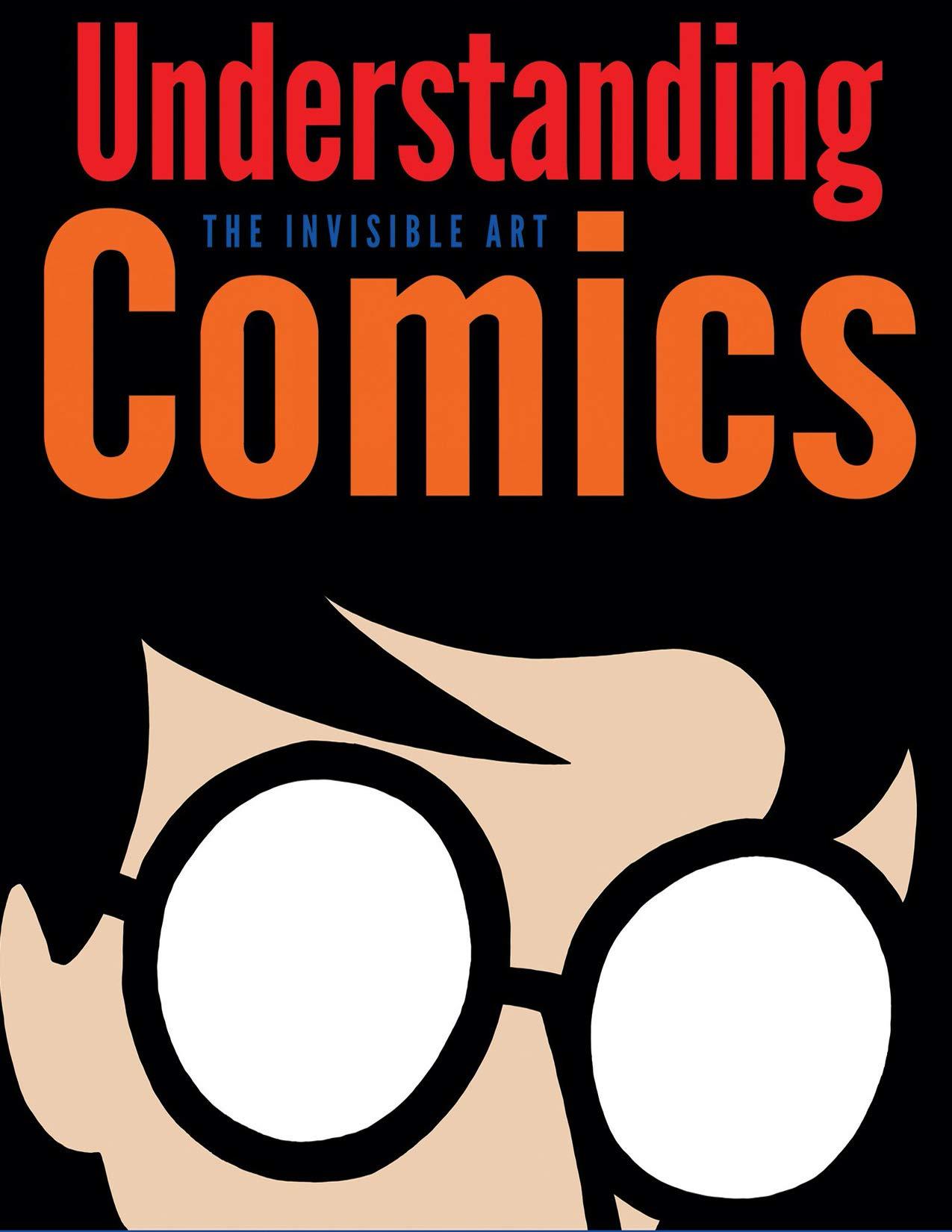 Understanding Comics: Understanding Comics The Invisible Art kindle comic book version