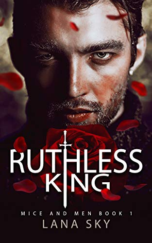 Ruthless King (Mice and Men, #1)
