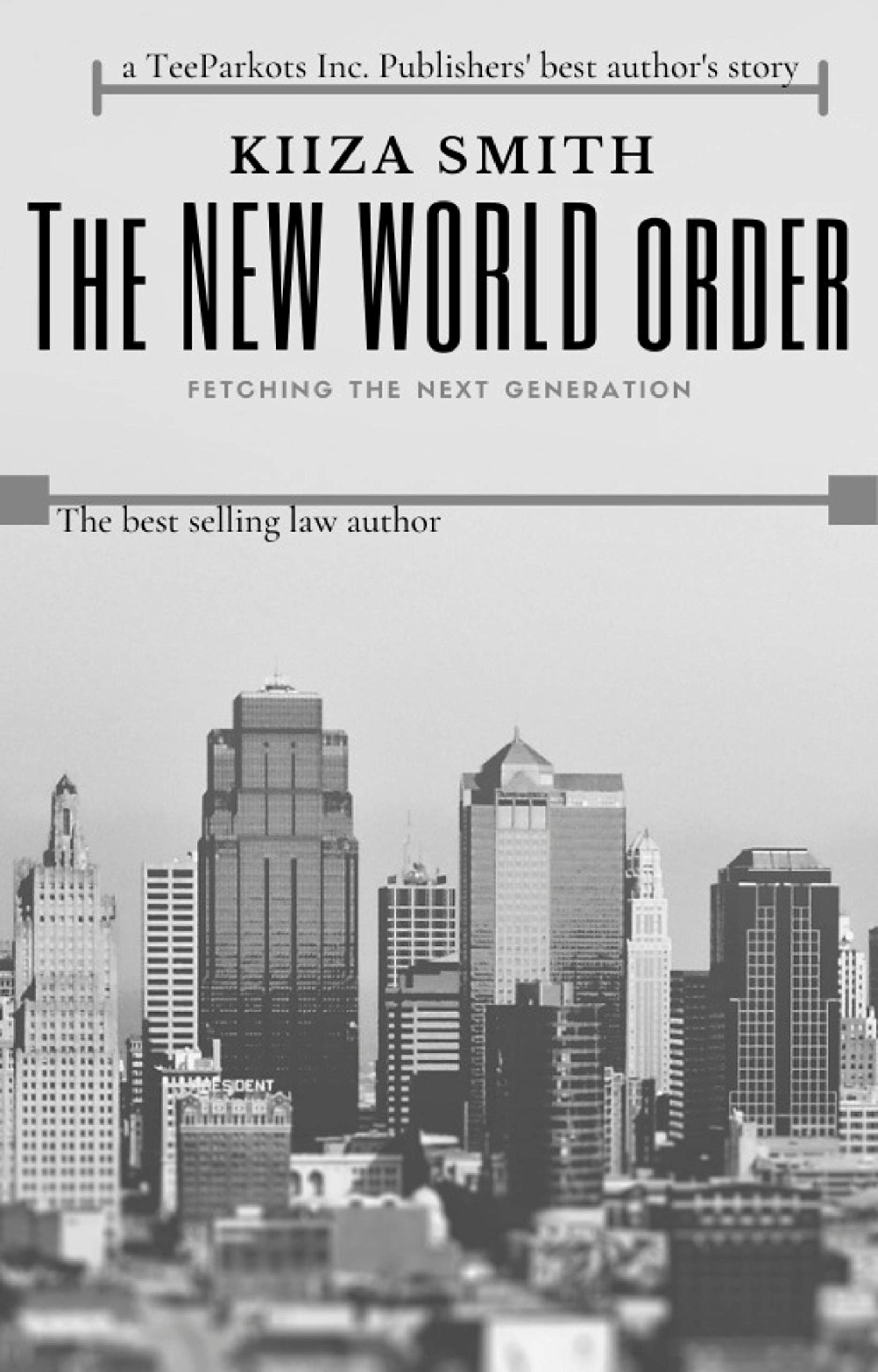 THE NEW WORLD ORDER: Fetching the New Generation