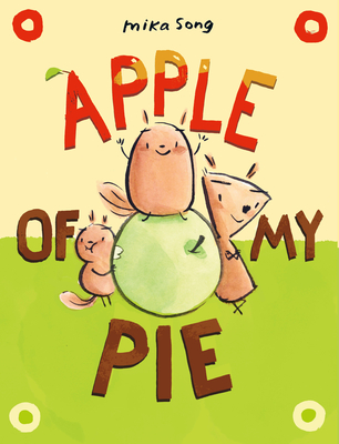 Apple of My Pie: (A Graphic Novel)
