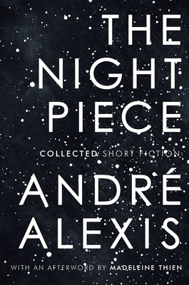 The Night Piece: Collected Short Fiction