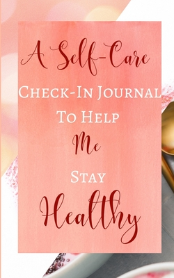 A Self-Care Check-In Journal To Help Me Stay Healthy - Pastel Peach Rose Gold Luxury - Black White Interior