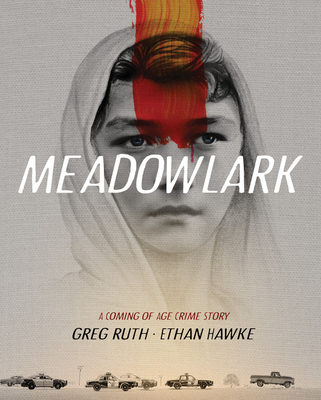 Meadowlark: A Coming of Age Crime Story