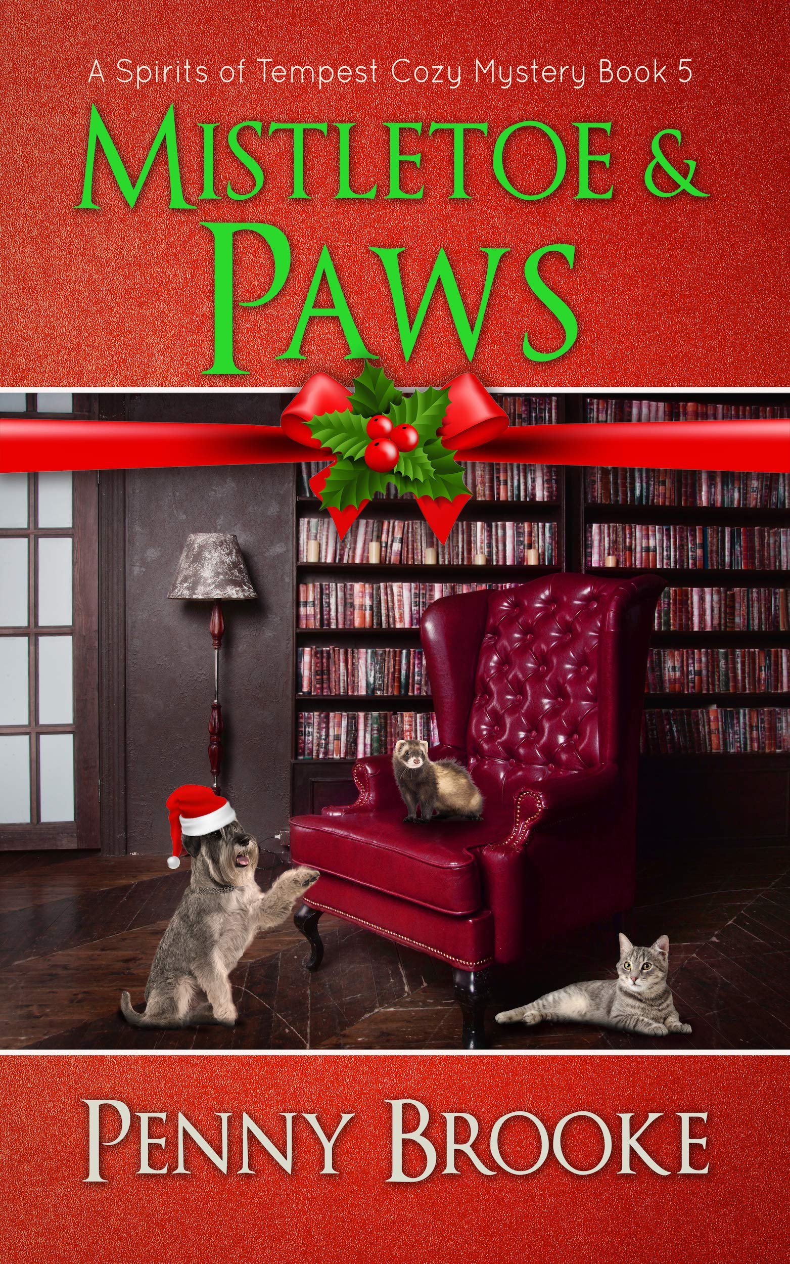 Mistletoe and Paws (A Spirits of Tempest Cozy Mystery Book 5)