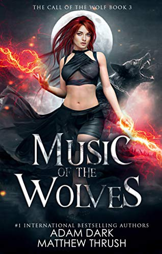 Music of the Wolves (Call of the Wolf, #3)