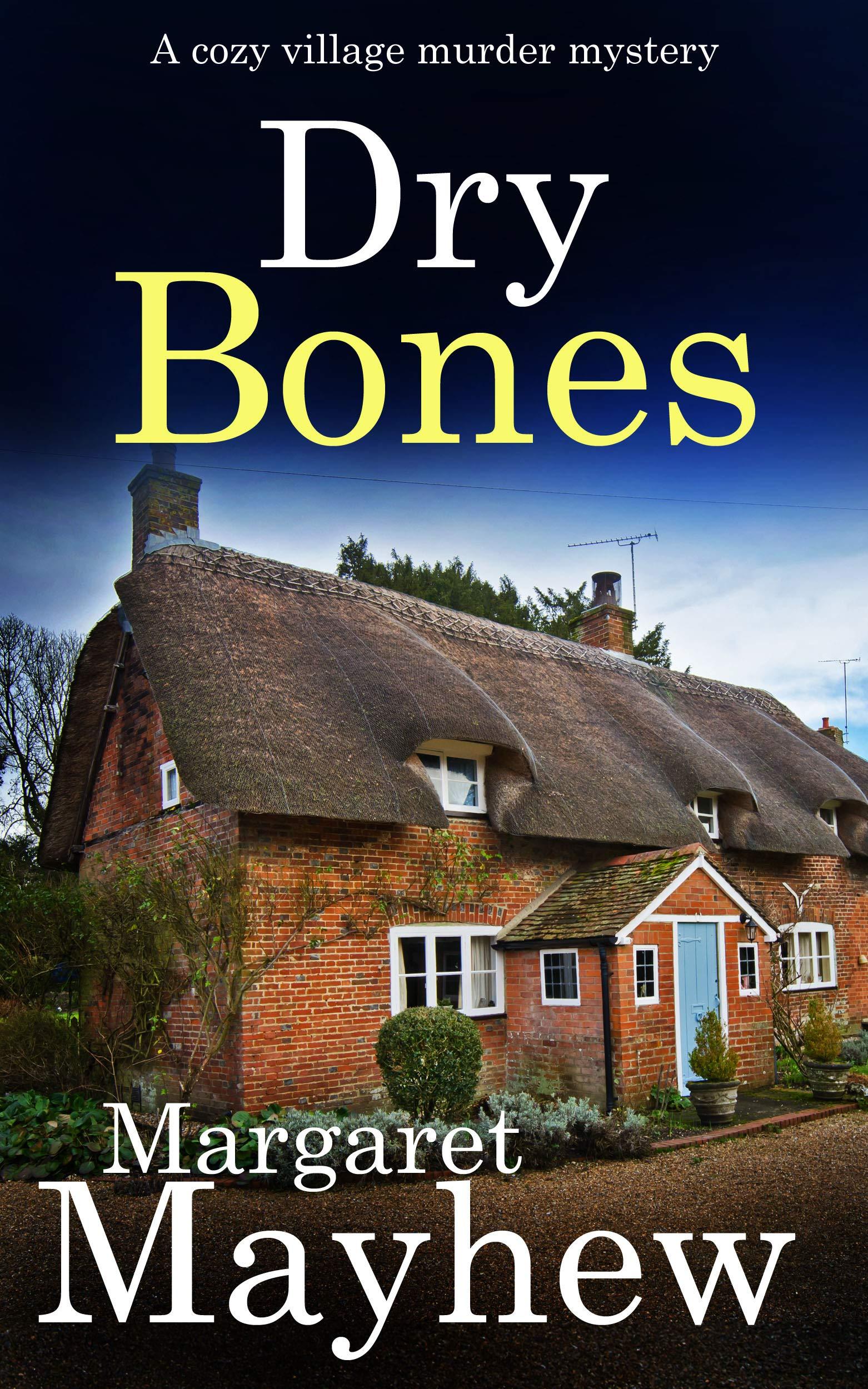 Dry Bones (Village Mysteries #3)