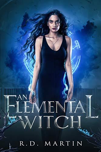 An Elemental Witch (Bella Flores Urban Fantasy, #1)