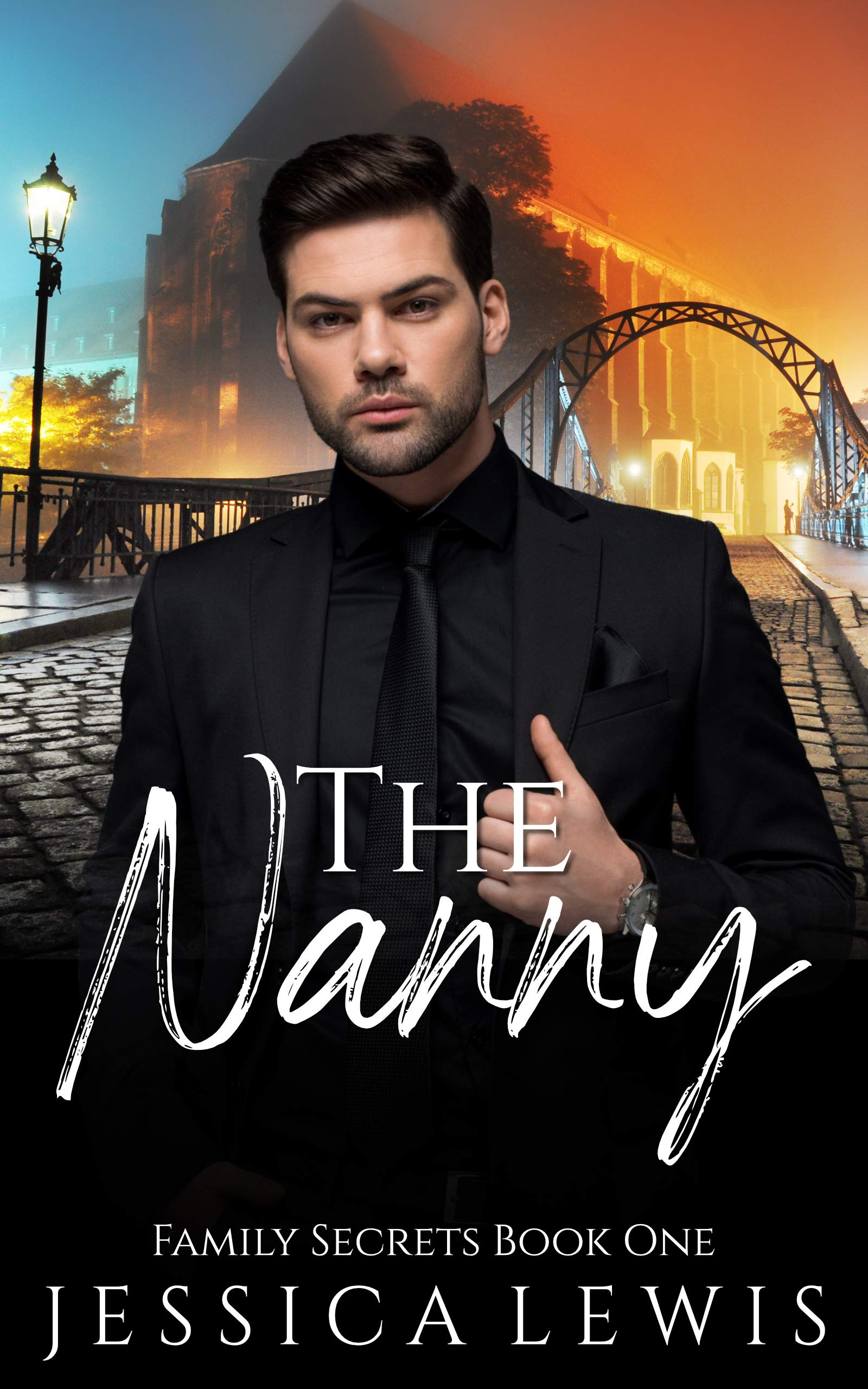 The Nanny (Family Secrets Book 1)