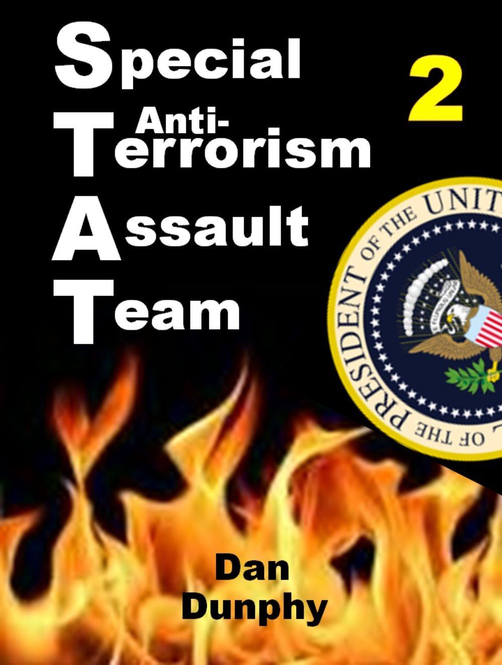 S.T.A.T. Part 2: Special anti-Terrorism Assault Team Part 2