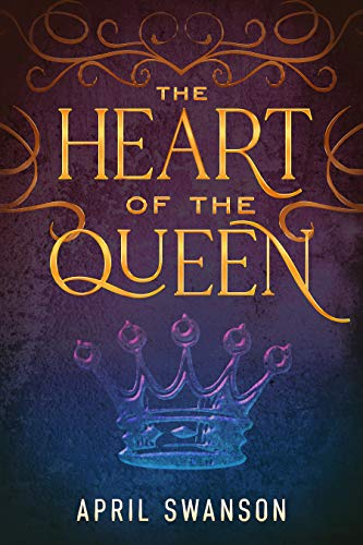 The Heart of the Queen (Dragon Warriors #3)