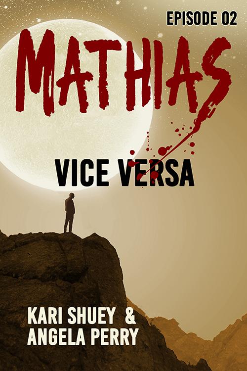 Mathias: Vice Versa