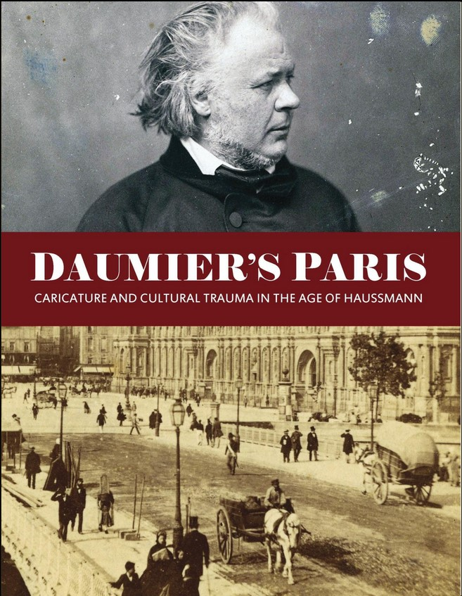 Daumier's Paris: Caricature and Cultural Trauma in the Age of Haussmann