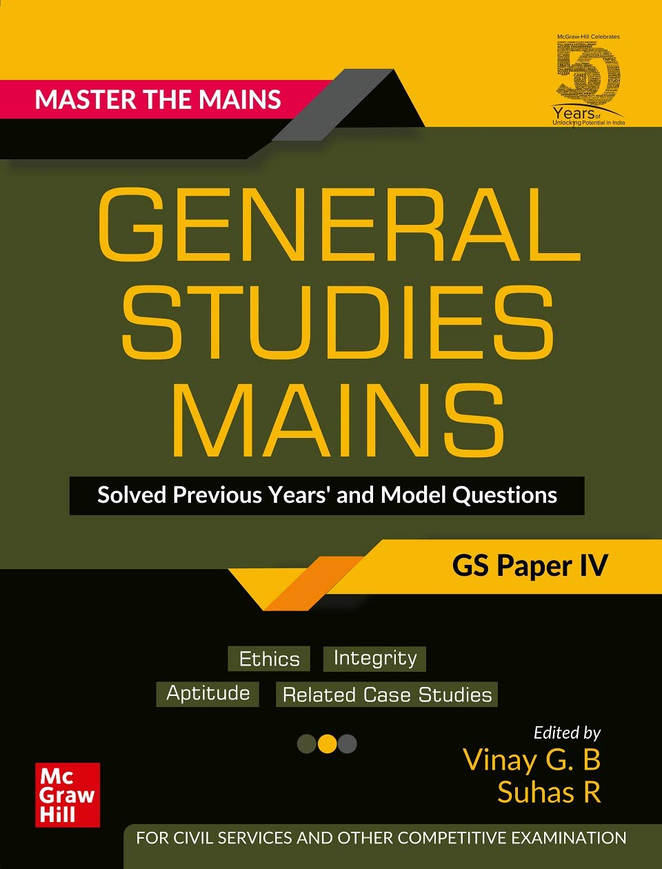 Master The Mains – General Studies Mains (GS Paper IV): Solved Previous Years' and Model Questions | UPSC Civil Services Exam