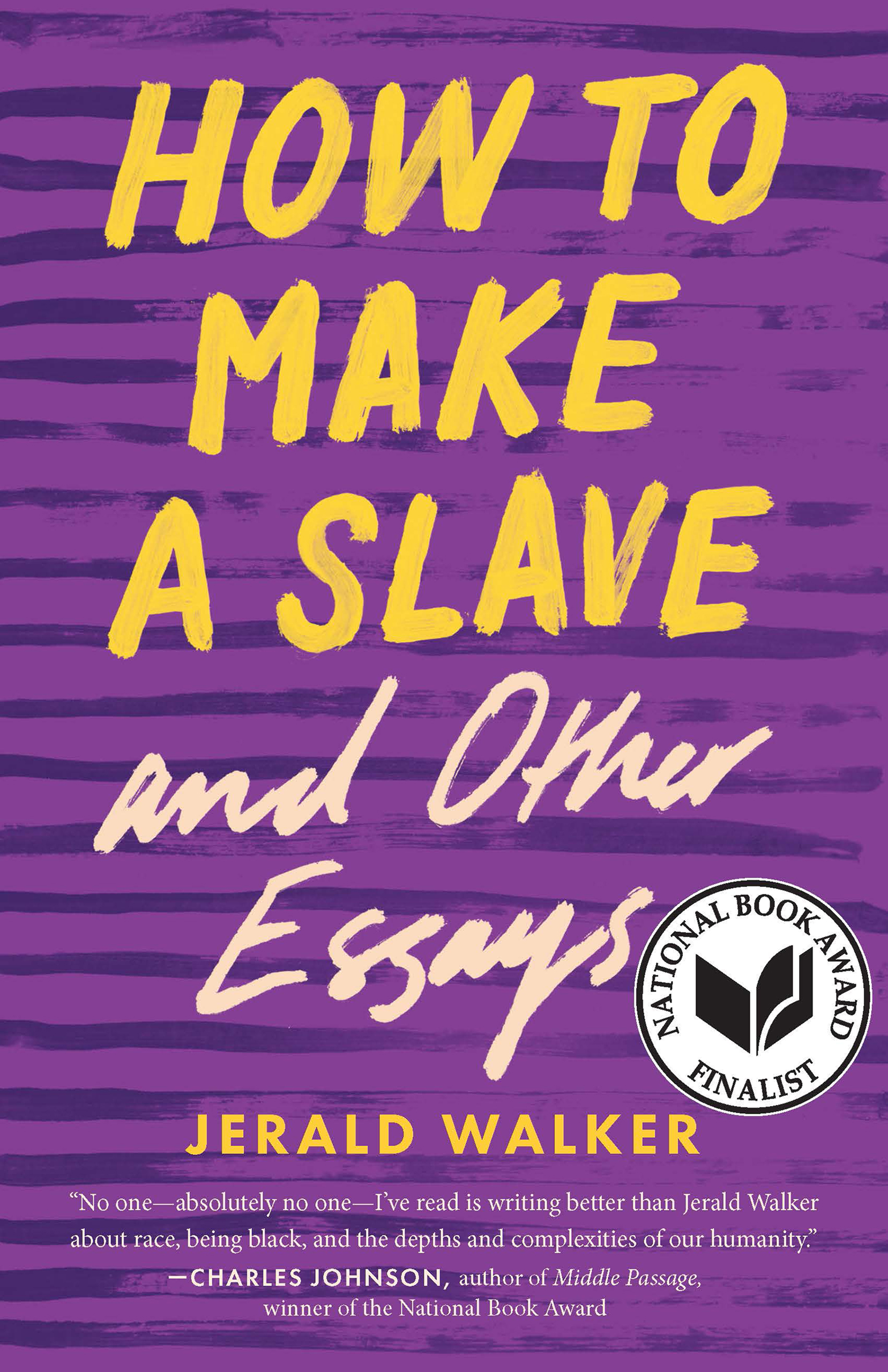 How to Make a Slave and Other Essays