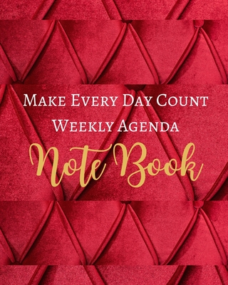 Make Every Day Count Weekly Agenda Note Book - Red Gold Mauve Marron Luxury Fabric - Black White Interior - 8 x 10 in