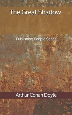 The Great Shadow - Publishing People Series