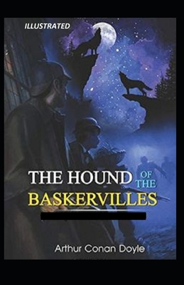 The Hound of the Baskervilles Illustrated