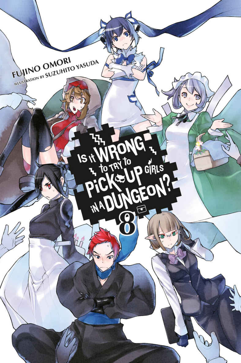 Is It Wrong to Try to Pick Up Girls in a Dungeon? Light Novels, Vol. 8 (Is It Wrong to Try to Pick Up Girls in a Dungeon? Light Novels, #8)