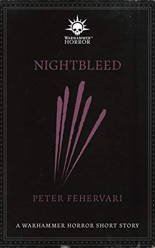 Nightbleed (Warhammer Horror Week 2020 #2)