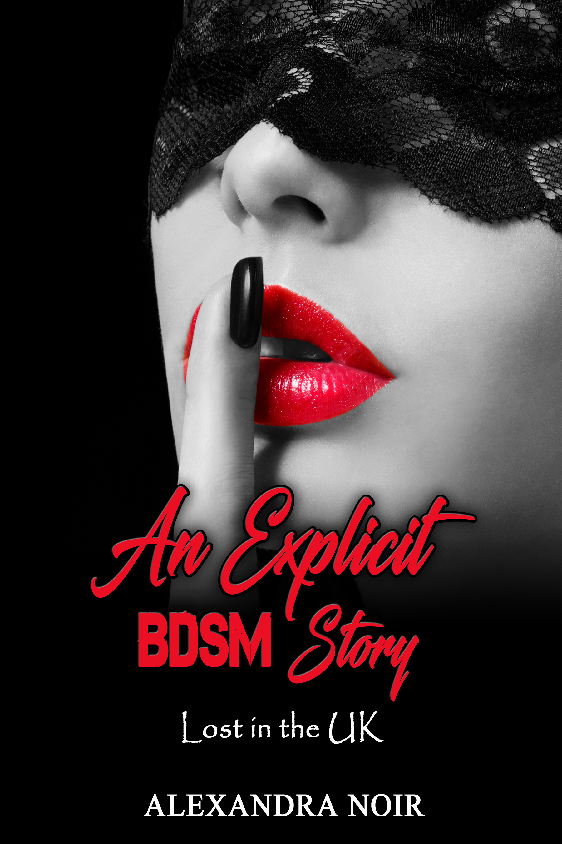 An Explicit BDSM Story - Lost in the UK