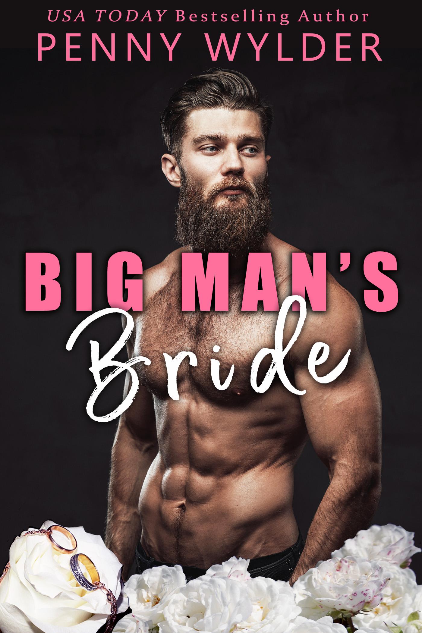 Big Man's Bride (Big Men Small Towns #1)