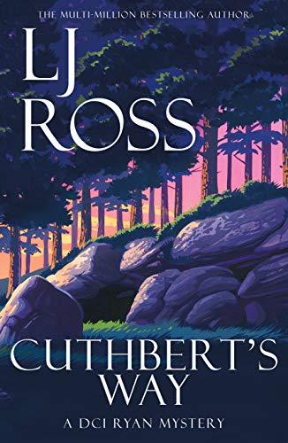 Cuthbert's Way (DCI Ryan Mysteries, #17)