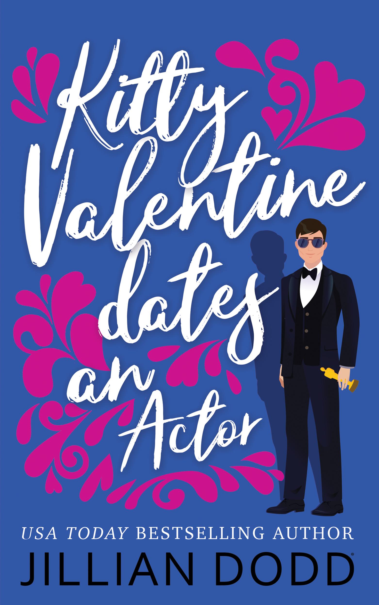 Kitty Valentine Dates an Actor (Kitty Valentine, #5)