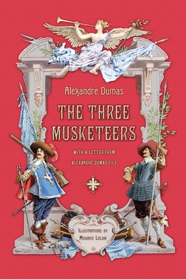 The Three Musketeers with a Letter from Alexandre Dumas Fils