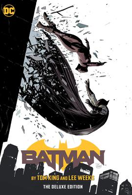 Batman by Tom King & Lee Weeks Deluxe Edition