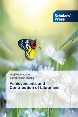 Achievements and Contribution of Librarians