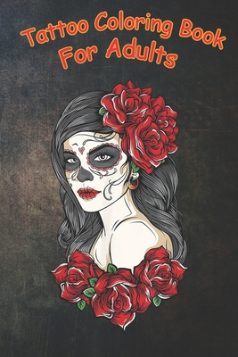 Tattoo Coloring Book For Adults: latina skeleton tattooed tattoo red dress woman women A Coloring Book For Adult Relaxation With Beautiful Modern Tattoo Designs