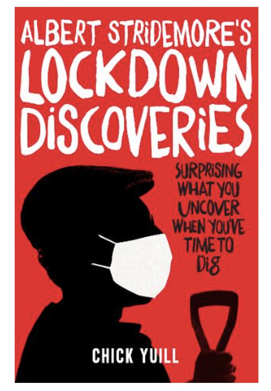 Albert Stridemore's Lockdown Discoveries