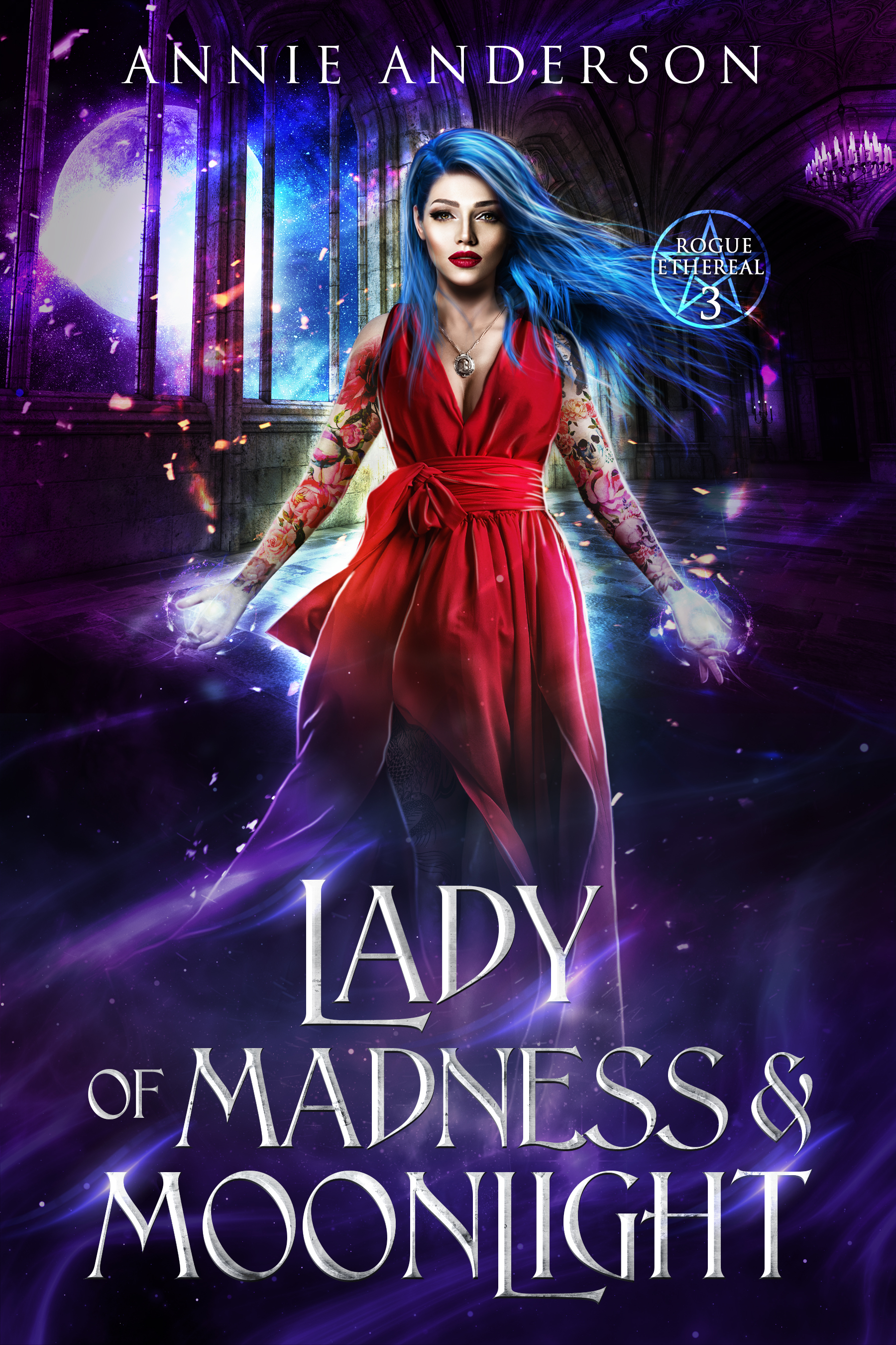 Lady of Madness & Moonlight (Rogue Ethereal #3)