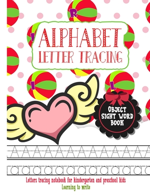 Alphabet Letter Tracing for Kids: Tell me and I forget. Teach me and I remember. Involve me and I learn. Letter Tracing Book Practice for Toddlers Ages 3-5 Alphabet Writing Practice