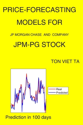 Price-Forecasting Models for JP Morgan Chase and Company JPM-PG Stock