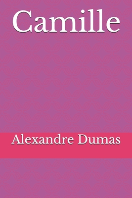 Camille: La Dame aux Cam�lias