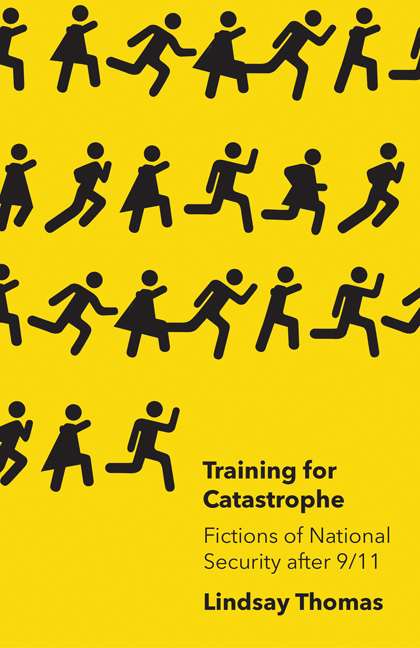 Training for Catastrophe: Fictions of National Security after 9/11