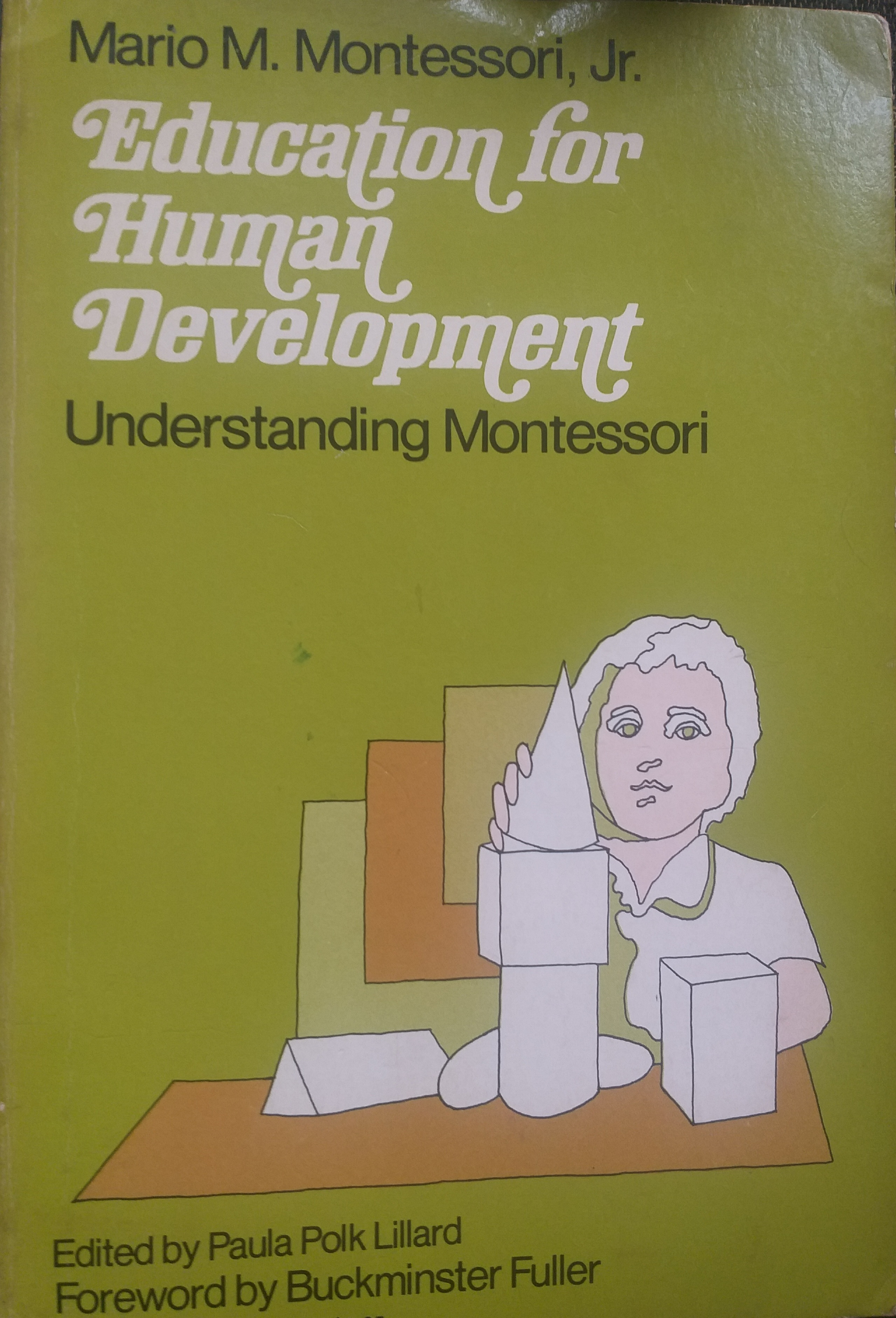 Education for Human Development: Understanding Montessori