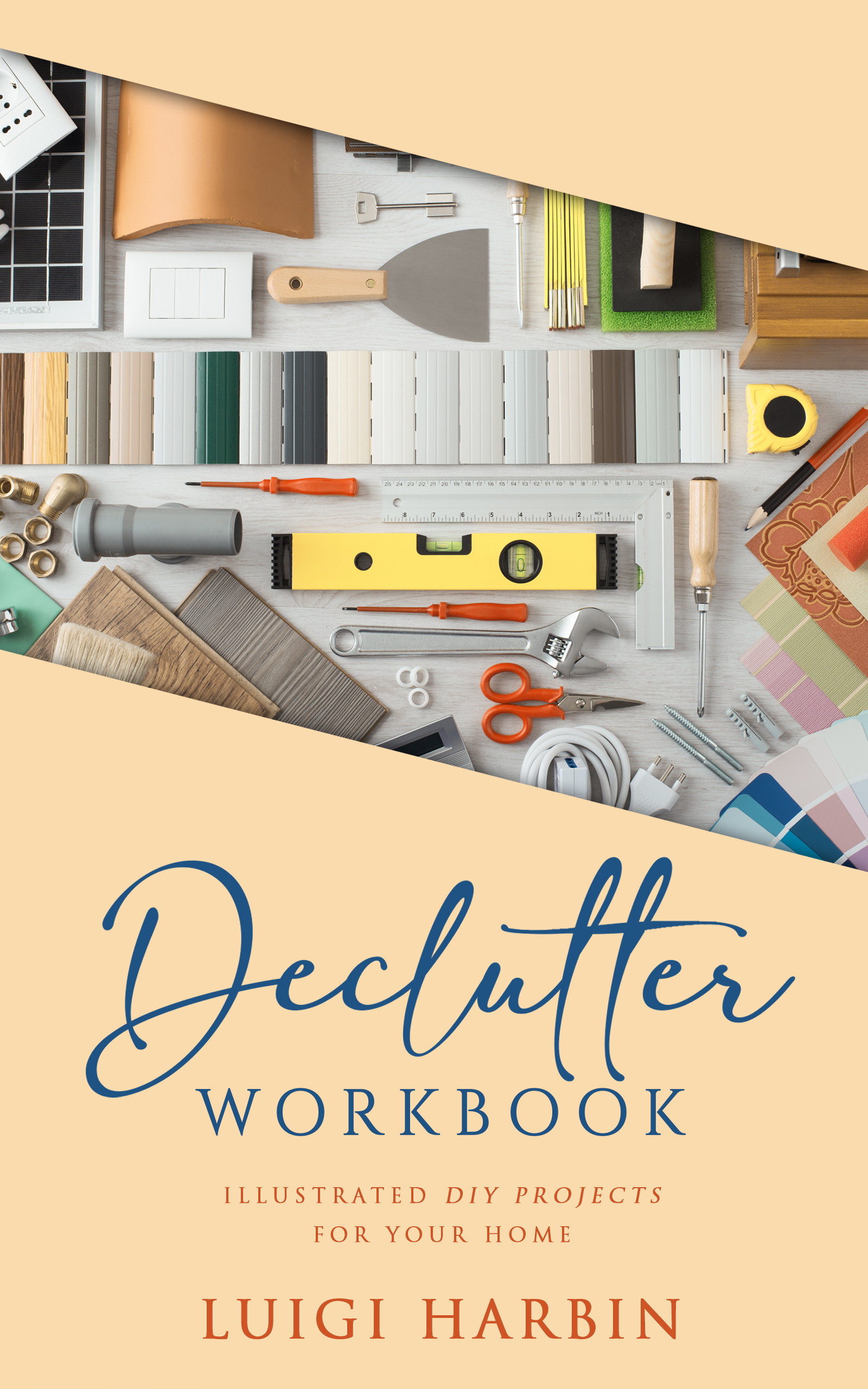 Declutter Workbook: Illustrated DIY Projects for your Home