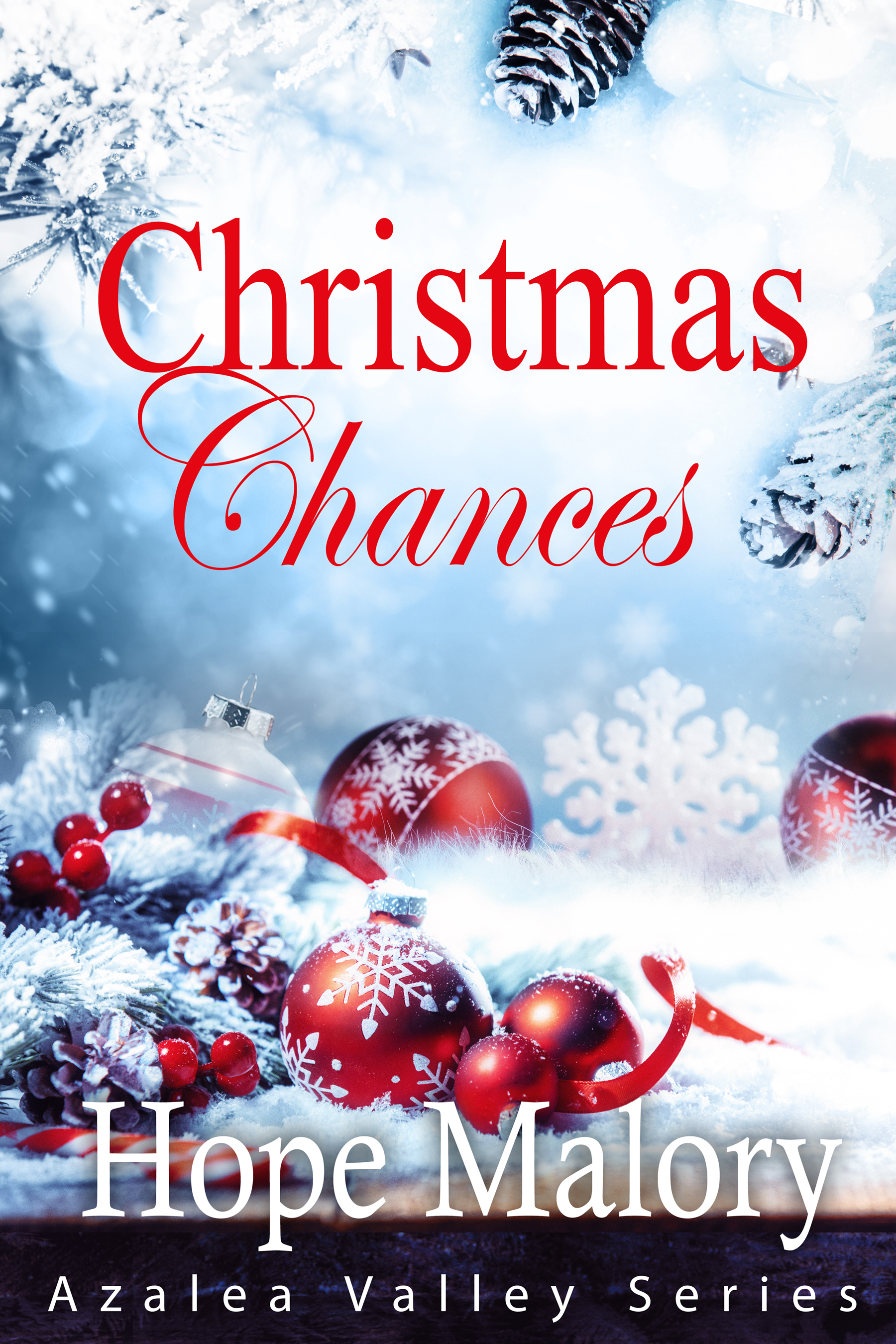 Christmas Chances ( Azalea Valley Series,#6)