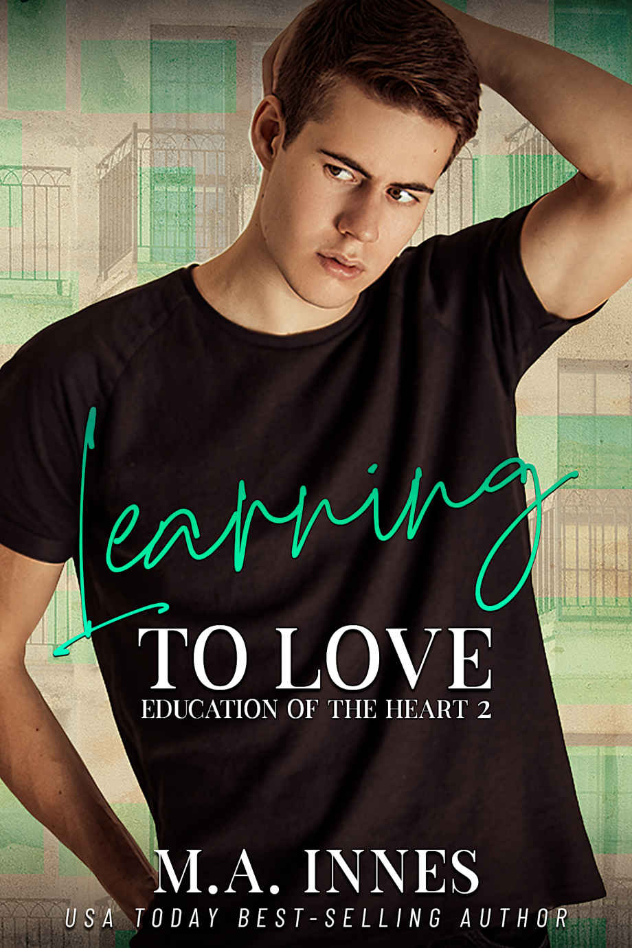 Learning to Love (The Education of the Heart #2)