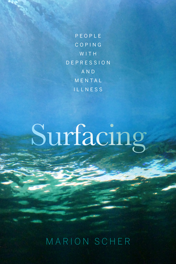 Surfacing: People Coping with Depression and Mental Illness